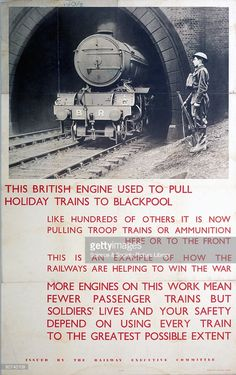 �This British Engine used to pull Holiday Trains to Blackpool'. Poster produced for the Railway Executive Committee (REC) to explain to passengers that fewer trains were available to them due to increased demand for the transportation of war supplies. Showing soldier standing to attention by railway tunnel and train. Printed by Waterlow & Sons Ltd, London & Dunstable.