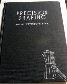 "Vintage sewing book - ""Precision Draping"" by Nelle Waymouth Link published in 1948. 1940s fashio, includes instructions for draping and drafting drafting many wonderful clothing items. The book is 166 large pages long. From eBay seller: oncillakat http://stores.ebay.co.uk/oncillakat?_trksid=p4340.l2563 (eBay item # 360485498993)"