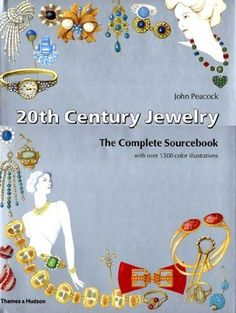 20th Century Jewelry: The Complete Sourcebook - Peacock, John NEW Hardcover Sep