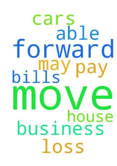 Move forward -  Lord may we move forward in our business and be able to pay our bills and not loss our house or cars.  Posted at: https://prayerrequest.com/t/Ukl #pray #prayer #request #prayerrequest