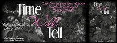Renee Entress's Blog: [Release Blitz & Giveaway] Time Will Tell by Scarl...