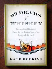 99 Dram's of Whiskey The Accidental Hedonist's ...written by my co worker:)