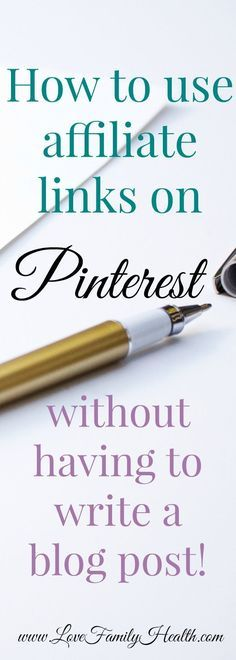 How to use affiliate links on Pinterest without having to write a blog post!