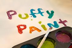 puffy paint Ingredients: 1 Tablespoon self-rising floor 1 Tablespoon salt Food coloring Enough water to make a paste