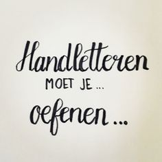 Handletteren oefenen - by Marijke Versnel - Handlettering