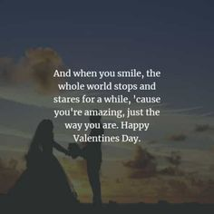 50 Valentine's day quotes and Valentine's day messages. Here are the best Valentine's day quotes and sayings to convey the love for your spe. Best Valentines Day Quotes, Valentines Day Messages, Valentines Day Party, Romantic Messages, Sweet Messages, When You Smile, Your Smile, Valentine's Day Quotes, The Way You Are