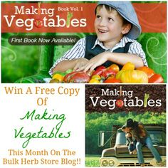 3 Reasons Why You Should Be Making Vegetables Now + Win A Free Copy - Bulk Herb Store Blog