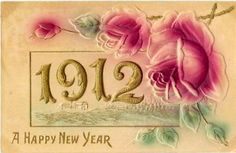 A beautiful rose embossed New Year's greeting card from 1912 -  a little over one hundred years ago! :O