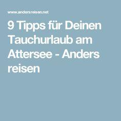 9 Tipps für Deinen Tauchurlaub am Attersee - Anders reisen