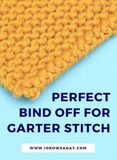 Perfect bind off for garter stitch & 10 rows a day Vogue Knitting, Bind Off Knitting, Knitting Basics, Bamboo Knitting Needles, Knitting Help, Knitting Stiches, Knitting For Beginners, Loom Knitting, Crochet Stitches