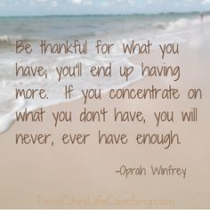 Thank you #Oprah!  #Gratitude is where your happiness is!  Follow me on Twitter for more inspirational quotes!