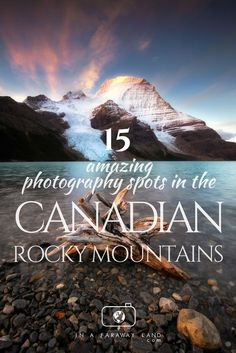 15 Amazing Photography Spots in the Canadian Rockies - In A Faraway Land Canadian Travel, Canadian Rockies, Banff National Park, National Parks, Amazing Photography, Travel Photography, Alberta Travel, Visit Canada, Travel Humor