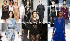 Perforated Fabrics #Spring2014 #Fashion #Textiles #Trends #VZNYC