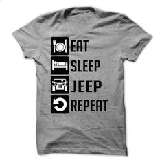 Eat, Sleep, Jeep and Repeat - Limited Edition - design a shirt #vintage tshirt #hoodie kids