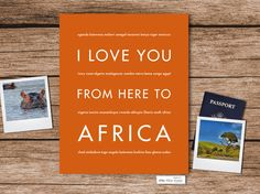 Did you take an exciting safari through the plains or maybe you shared a special bond with an exchange student from Africa? Honor the special memories with this beautiful typography print. small text:
