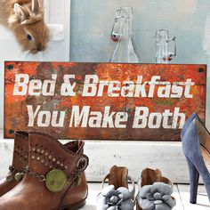 Bed & Breakfast - you make both.