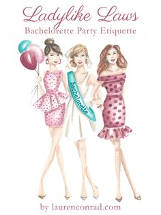 Bachelorette Party Etiquette from LaurenConrad.com