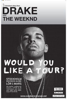DRAKE | Special Guest: The Weeknd | 1 mars | Stockholm | #wouldyoulikeatour
