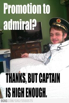 Thanks, but captain is high enough.