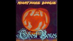 NightMare Boogie - GhostBones -  Halloween 2013