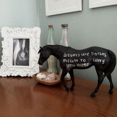 Dreams are horses meant to carry you home. I've never agreed more. (diy chalkboard horse from my home)