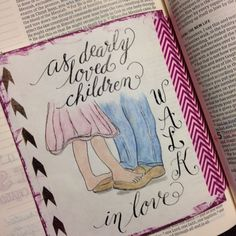 Feb. 3.  Ephesians 5:1-2. Do you know you are His beloved child?? (I added my drawing as an insert as I already have a drawing on the page) #documentedlifeproject #documentedfaith #daily #dailybible #biblejournalingcommunity #bible #bibleart #bethankful #biblestudy #illuminatedfaith #illustratedfaith #illustratedfaithdaily2016 #bibleverse #bibleverses #biblejournaling #bibledaily #everyday #everydayjournal #scripture #scriptureart #art #artjournaling #worship by flourishingzone