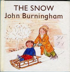 The Little Books Series John Burningham The School The Snow , The Baby , The Rabbit The Dog . Magazine Illustration, Book Illustration, Book Series, Book 1, British Books, Loose Tooth, British Traditions, Vintage Children's Books, Vintage Kids