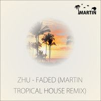 Faded (MARTIN Tropical House Remix) by MARTIN (DK) on SoundCloud