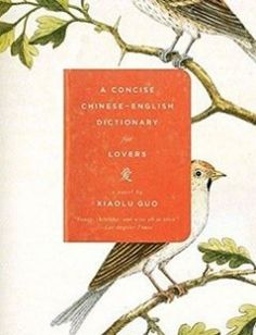 A Concise Chinese-English Dictionary for Lovers free download by Xiaolu Guo ISBN: 9780307278401 with BooksBob. Fast and free eBooks download.  The post A Concise Chinese-English Dictionary for Lovers Free Download appeared first on Booksbob.com.