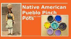 Native American Pueblo Pottery (Clay Pinch Pots Lesson Pla