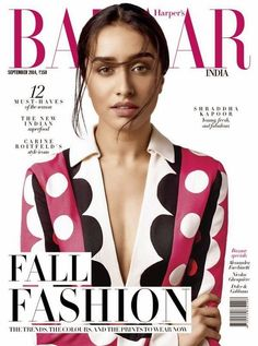 Shraddha Kapoor on The Cover of Harper's Bazaar Magazine - September 2014.