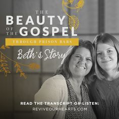 For nine years straight, Beth Page listened to Revive Our Hearts programs on the weekly four-hour drive to see her son—who was in federal prison. Watch Beth tell her family's story: how God kept her grounded in Him in the midst of those difficult days; how He redeemed her son; and how He took an ugly situation and crafted it into a beautiful gospel message of hope.