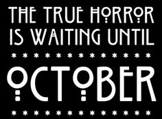 The true horror is waiting until October. #AHS