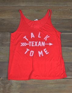 1000 images about barefoot deep in the heart on for Talk texan to me shirt