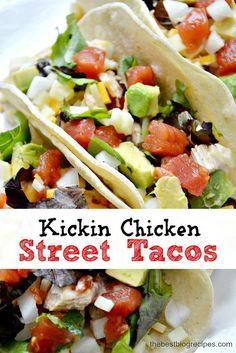 Kickin Chicken Street Tacos | The Best Blog Recipes