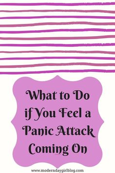 How to deal with a panic attack before, during and after #ChronicDepression #DealingWithPanicAttack #AfterAPanicAttack #Don'tPanic,Don'tPanic