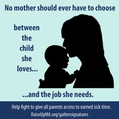 All mothers should be able to take a paid sick day to care for their children. We're standing with Raise Up Massachusetts as they celebrate their success in raising the minimum wage by turning their attention to another change #workingwomen desperately need: #paidsickdays!