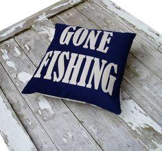 Gone Fishing pillow. For boys room Fishing Room Decor, Fishing Bedroom, Hunting Bedroom, Big Boy Bedrooms, Kids Bedroom, Bedroom Ideas, Fish Bathroom, Boat Decor, Little Cabin