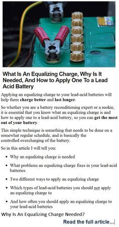 So whether you are a battery reconditioning expert or a rookie, it is essential that you know what an equalizing charge is and how to apply one to a lead-acid battery, so you can get the most out of your battery.   http://restore-batteries-by-reconditioning-them.weebly.com/ez1.html  equalizing charge, lead acid battery, charge better, last longer
