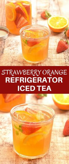 Strawberry Orange Refrigerator Iced Tea that's mellow in flavor, refreshing and naturally sweetened with fresh fruits. It's a delicious way to hydrate this summer.
