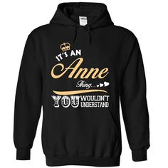 [Best Tshirt name list] It is an Anne thing T shirt Limited Edition Coupon 10% Hoodies Tee Shirts