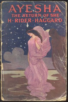 The return of Ayesha from H. Rider Haggard old book cover