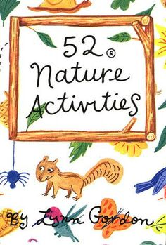 52 Nature Activities for the #kids. Can be done at home in the backyard or at your favorite #statepark.