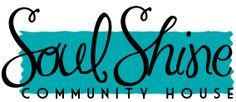 Soul Shine Community House - Growing a donation based holistic community through love, light, and boundless generosity - one project, one person, & one dream at a time. San Antonio, TX