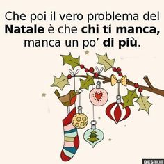 Che poi il vero problema | BESTI.it - immagini divertenti, foto, barzellette, video Magical Christmas, Christmas Time, Merry Christmas, My Dad, Mom And Dad, Verona, Santa Claus Is Coming To Town, Best Quotes, Quotations