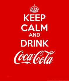 Keep Calm and Drink Coke by raimundogiffuni.deviantart.com