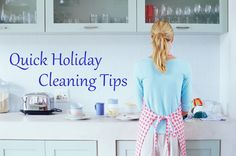Quick Holiday Cleaning Tips