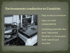 Environments conductive to creativity - The Life-long Learner ≈≈ http://www.pinterest.com/kinderooacademy/provocations-inspiring-classrooms/