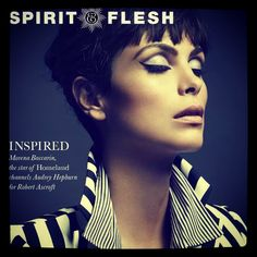 Morena Baccarin in Spirit & Flesh Mag! Top Makeup Artists, Portia De Rossi, Morena Baccarin, Javier Bardem, Mandy Moore, Ewan Mcgregor, Brooke Shields, Naomi Watts, Orlando Bloom