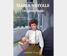Luz Beloso, Ilustración: MARÍA VINYALS. UN TALENTO REBELDE